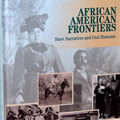 African American Frontiers