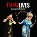 Dual Lives: Chinese Opera in New York City